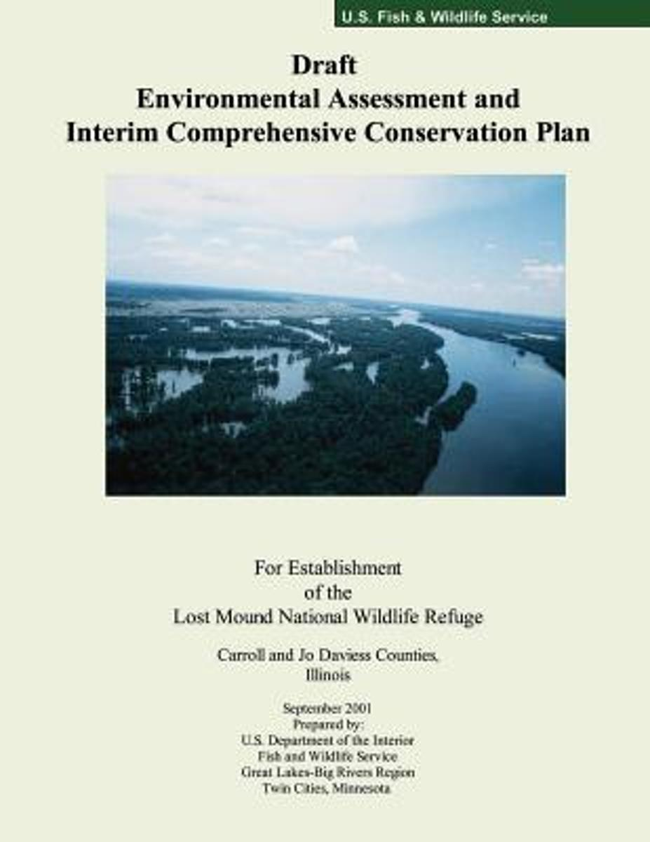 Draft Environmental Assessment and Interim Comprehensive Conservation Plan for Establishment of the Lost Mound National Wildlife Refuge