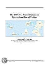 The 2007-2012 World Outlook for Conventional Travel Trailers