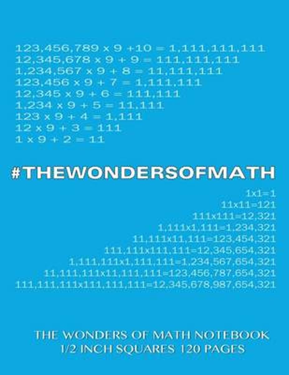 The Wonders of Math Notebook 1/2 Inch Squares 120 Pages