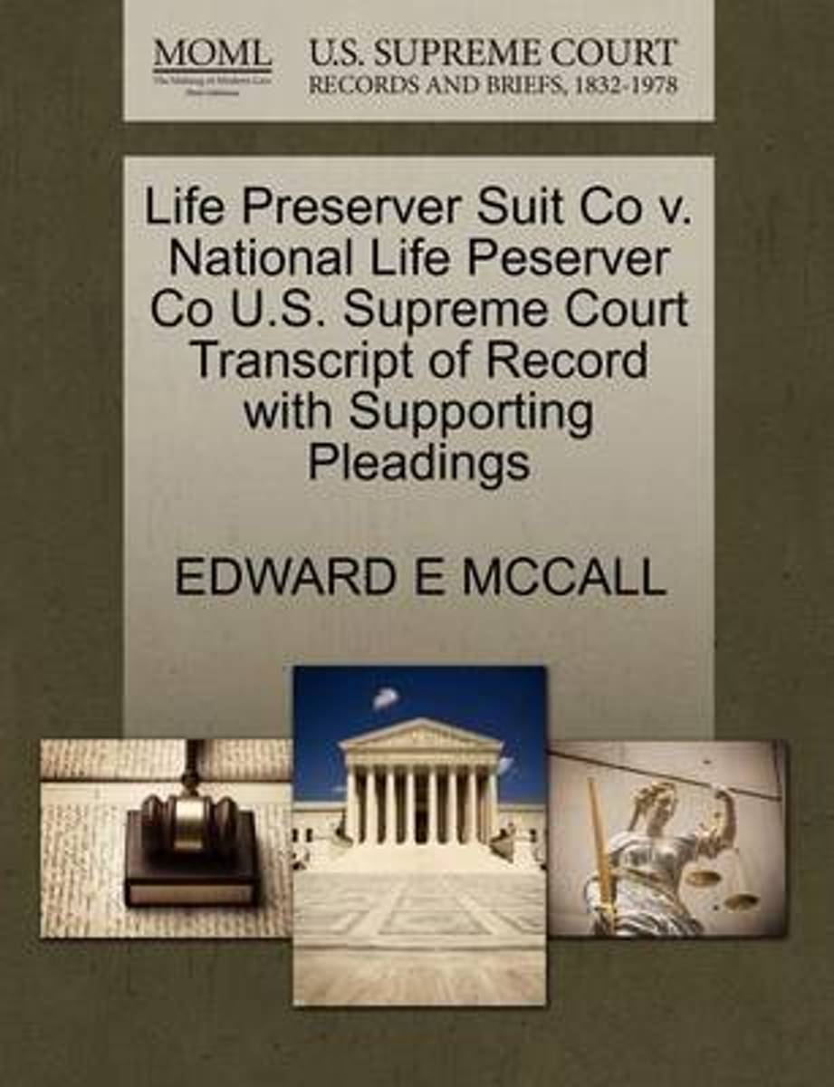 Life Preserver Suit Co V. National Life Peserver Co U.S. Supreme Court Transcript of Record with Supporting Pleadings