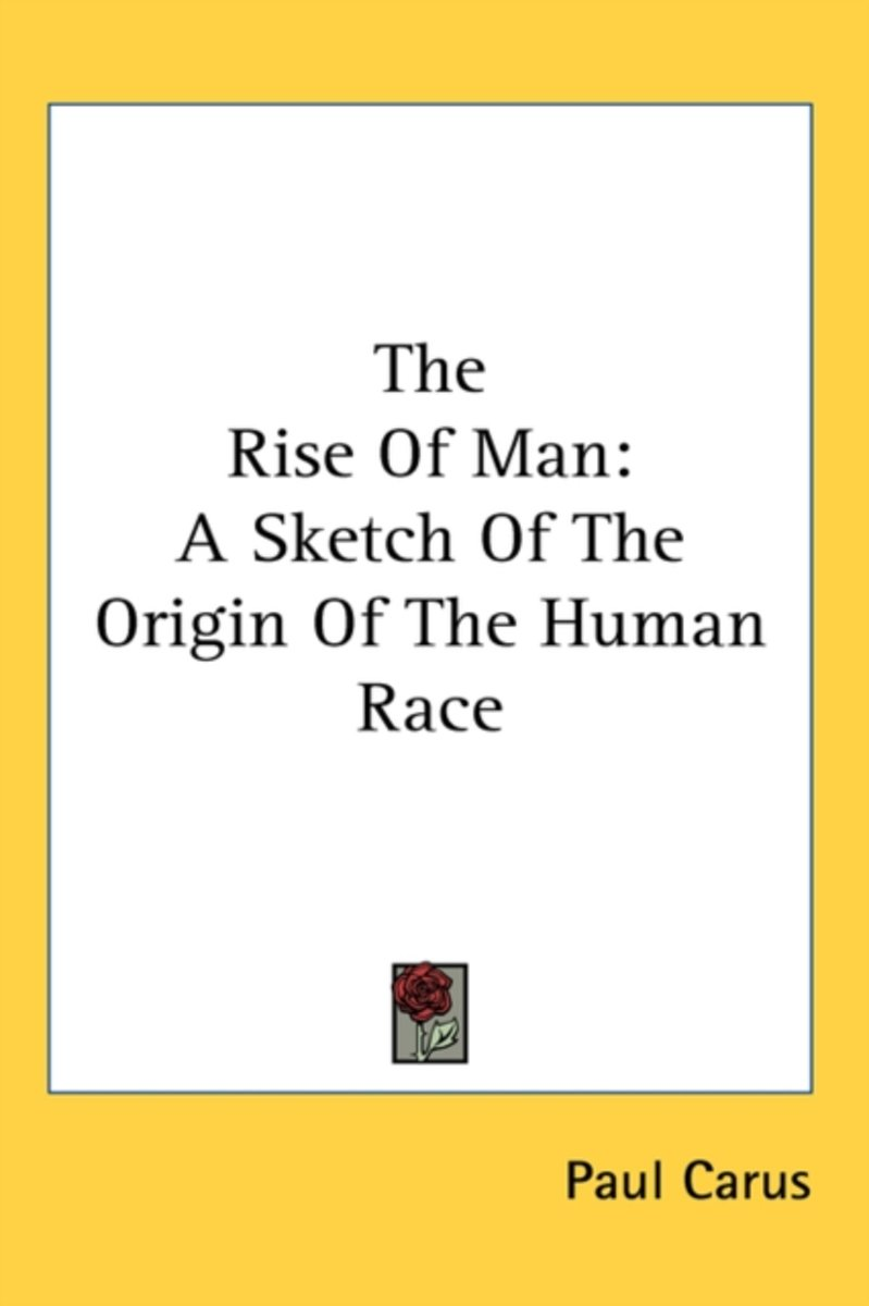 The Rise of Man