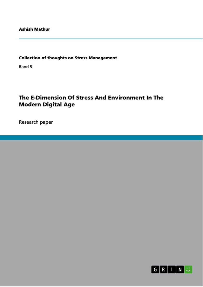 The E-Dimension Of Stress And Environment In The Modern Digital Age