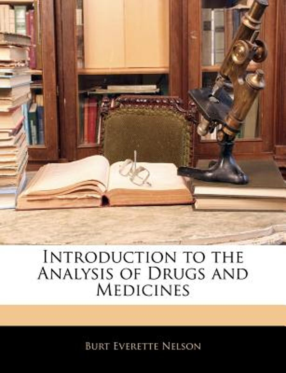 Introduction to the Analysis of Drugs and Medicines