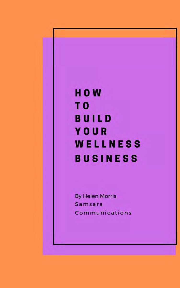 HOW TO BUILD YOUR WELLNESS BUSINESS