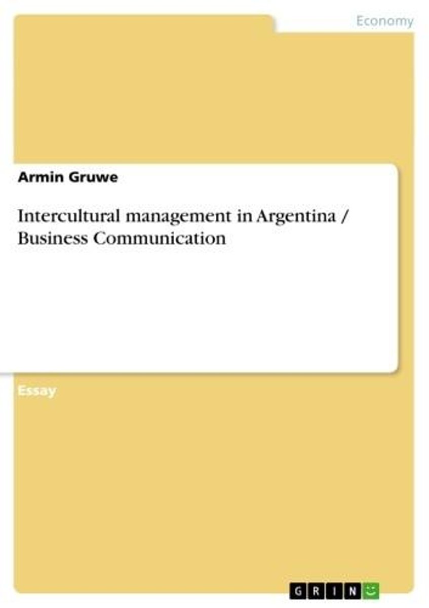 Intercultural management in Argentina / Business Communication