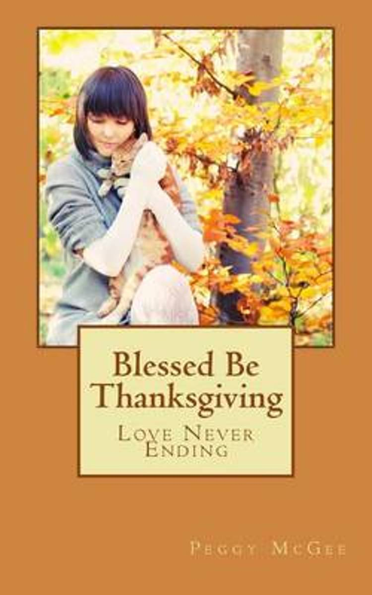 Blessed Be Thanksgiving