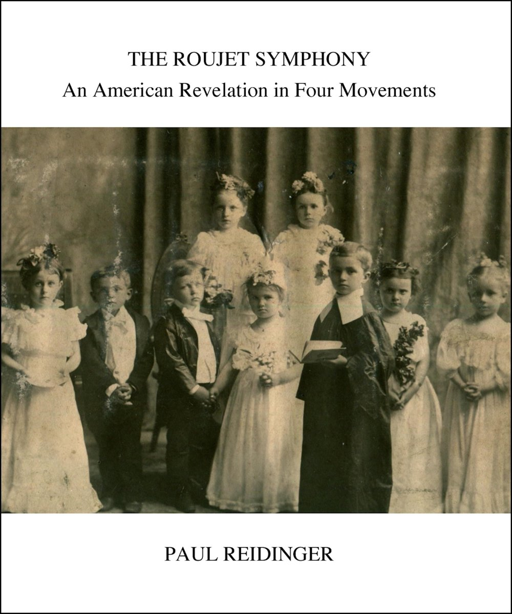 The Roujet Symphony: An American Revelation in Four Movements