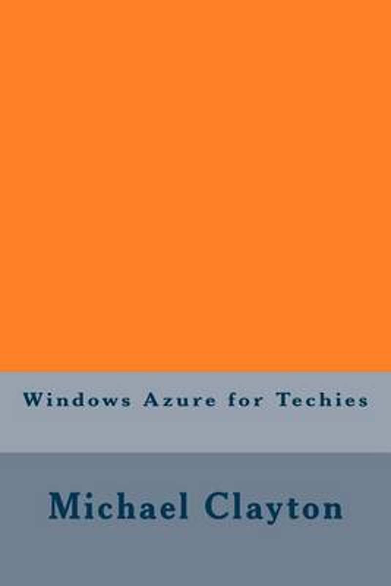 Windows Azure for Techies