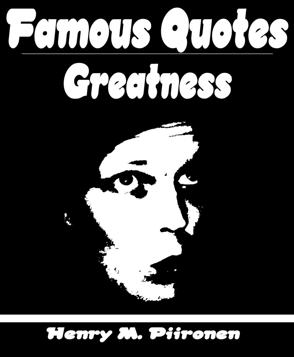 Famous Quotes on Greatness
