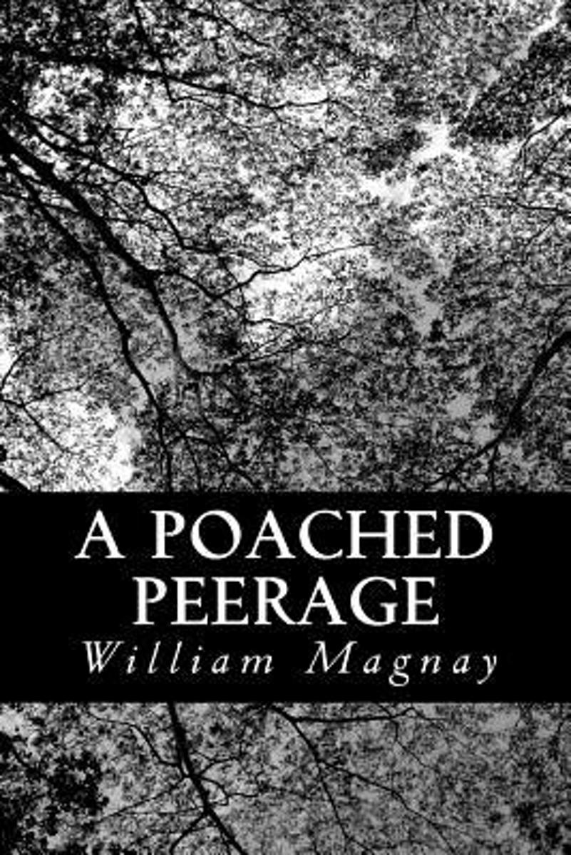 A Poached Peerage