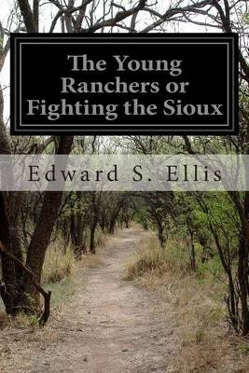 The Young Ranchers or Fighting the Sioux