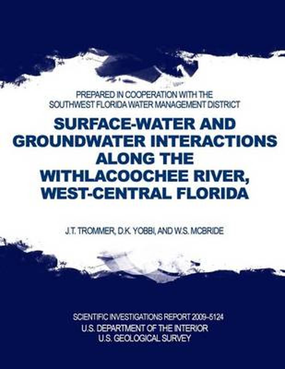 Surface-Water and Groundwater Interactions Along the Withlacoochee River, West-Central Florida