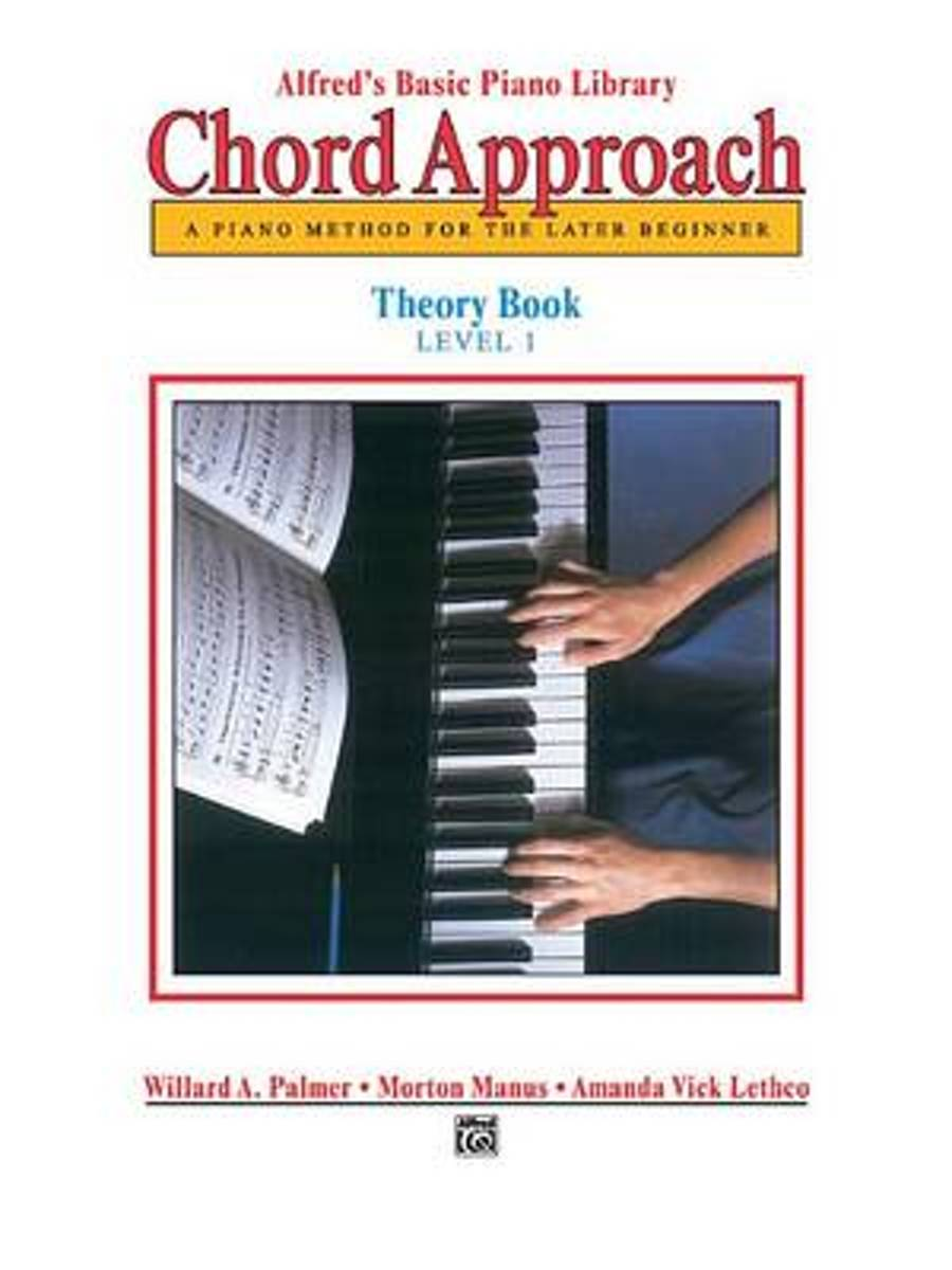 Alfred's Basic Piano Chord Approach Theory, Bk 1