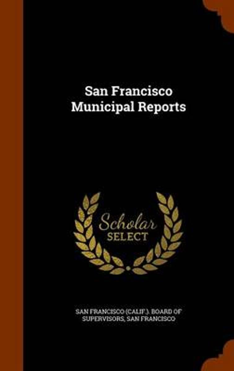 San Francisco Municipal Reports