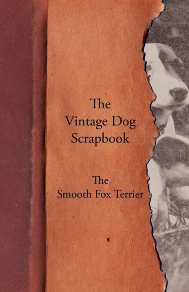 The Vintage Dog Scrapbook - The Smooth Fox Terrier