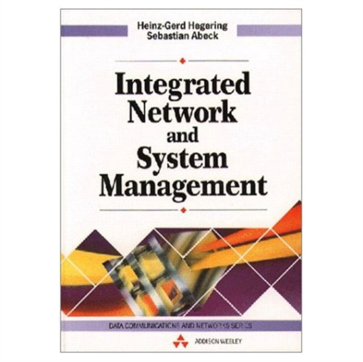 Integrated Network and Systems Management