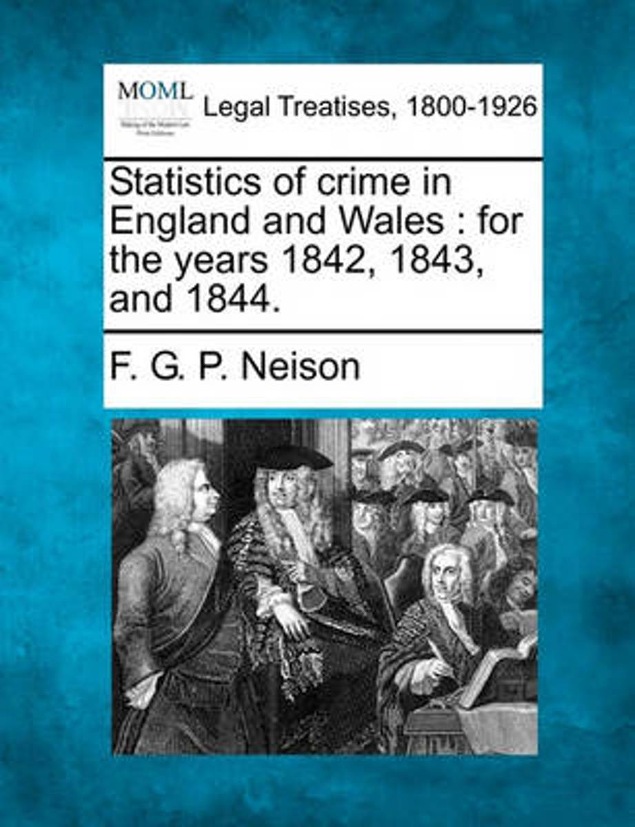 Statistics of Crime in England and Wales