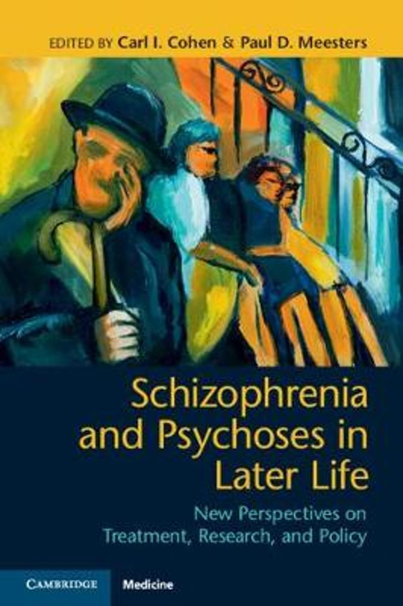 Schizophrenia and Psychoses in Later Life