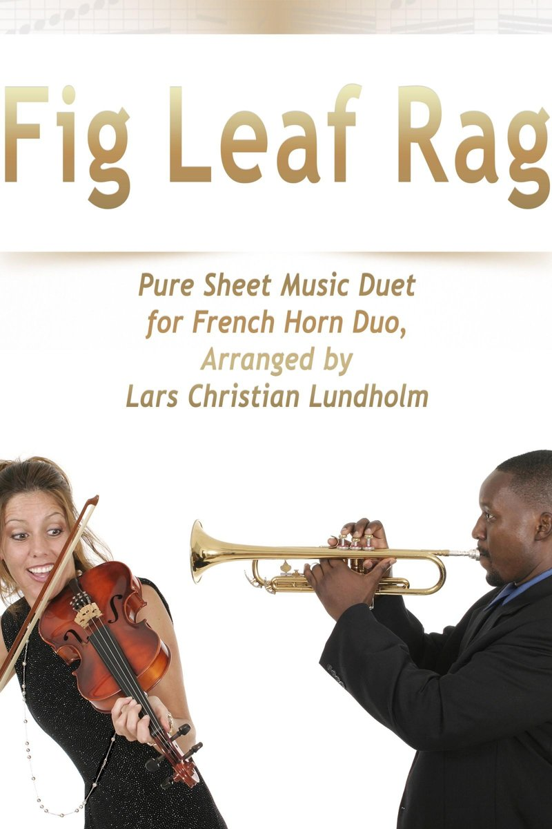 Fig Leaf Rag Pure Sheet Music Duet for French Horn Duo, Arranged by Lars Christian Lundholm