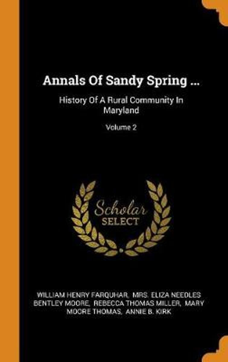 Annals of Sandy Spring ...