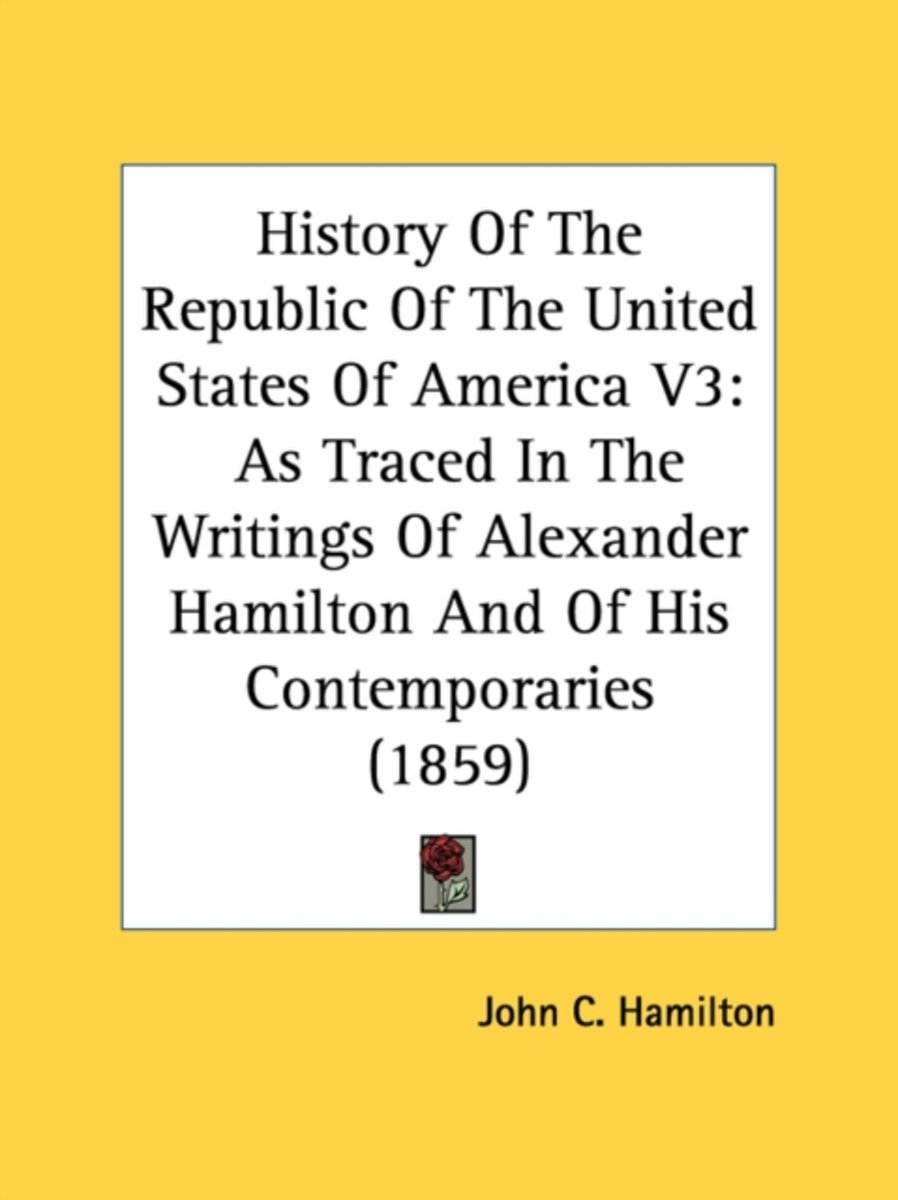 History of the Republic of the United States of America V3