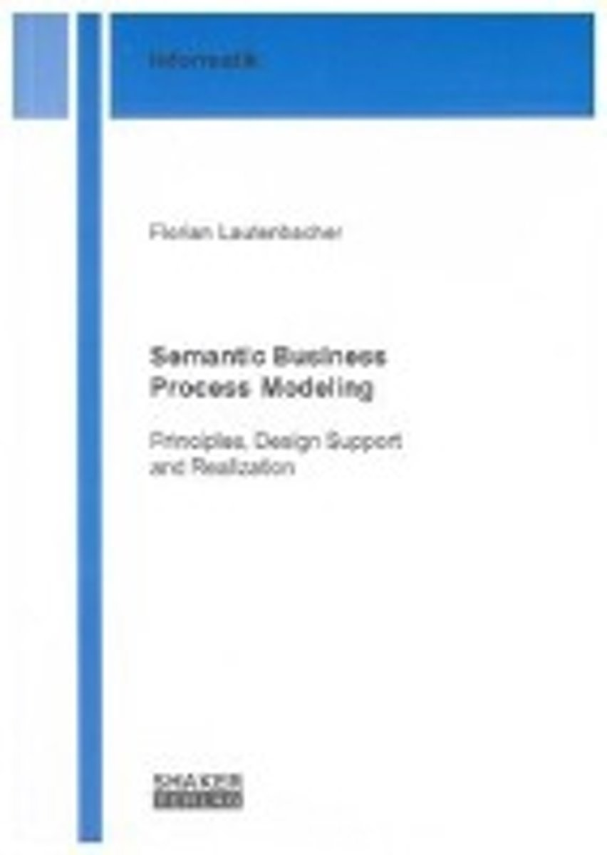 Semantic Business Process Modeling