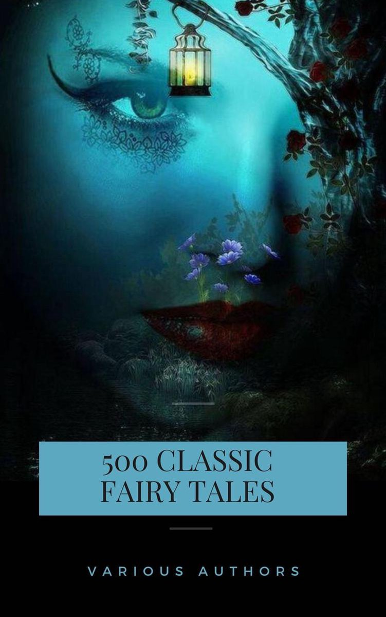 500 Classic Fairy Tales You Should Read