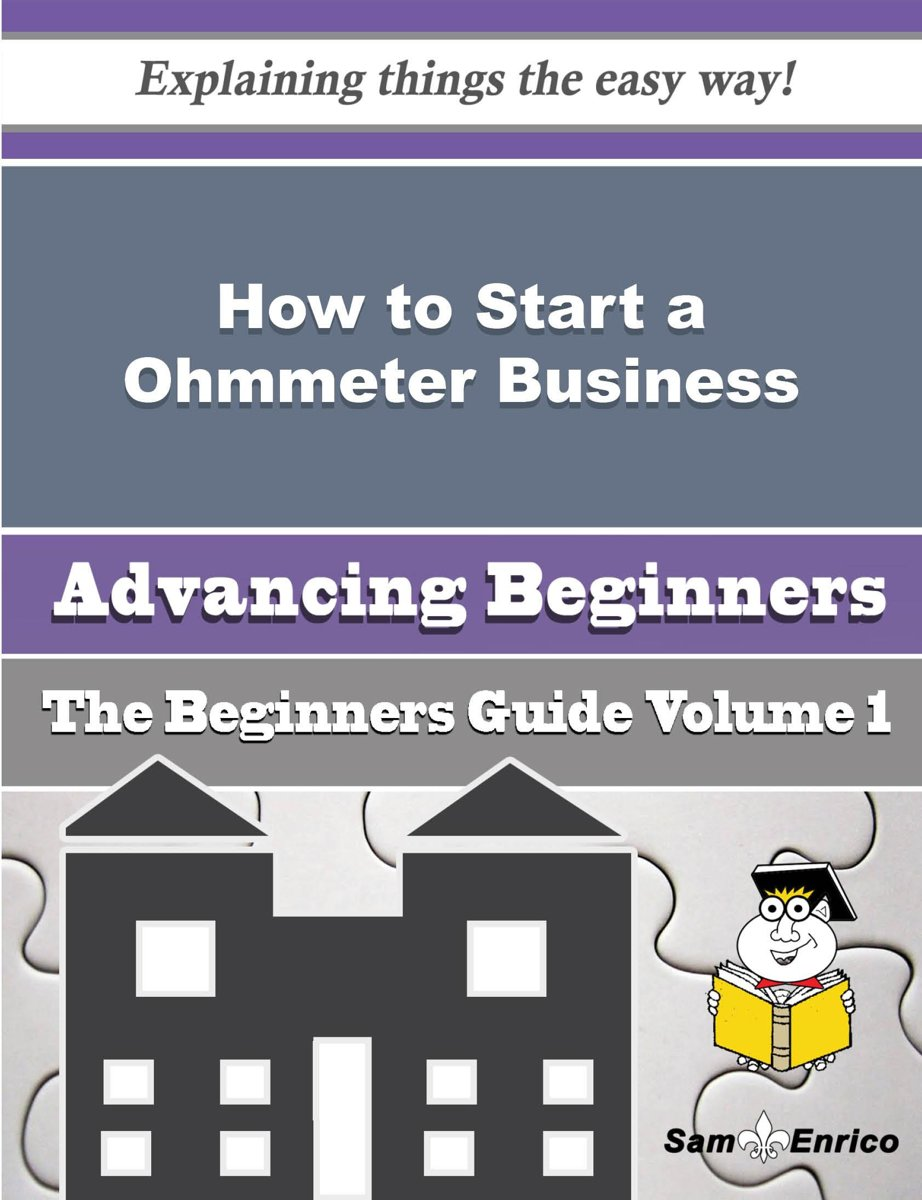 How to Start a Ohmmeter Business (Beginners Guide)