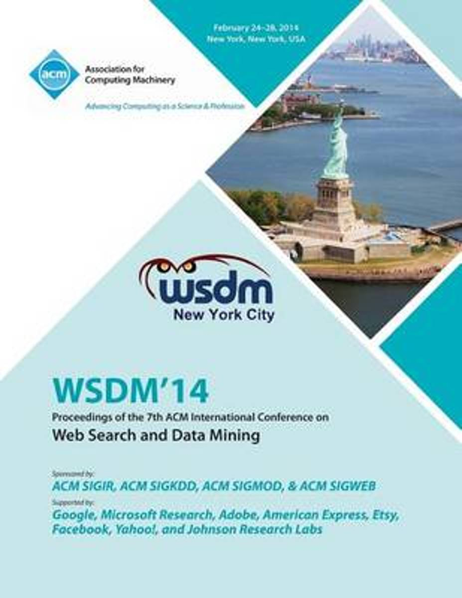 Wsdm 14 7th ACM Conference on Web Search and Data Mining