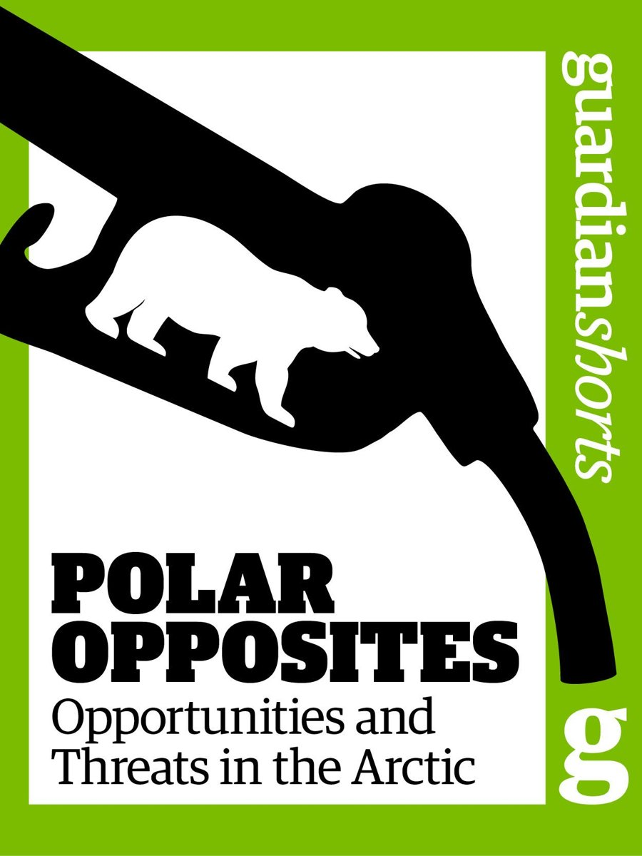 Polar Opposites: Opportunities and Threats in the Arctic