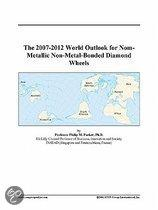 The 2007-2012 World Outlook for Nom-Metallic Non-Metal-Bonded Diamond Wheels