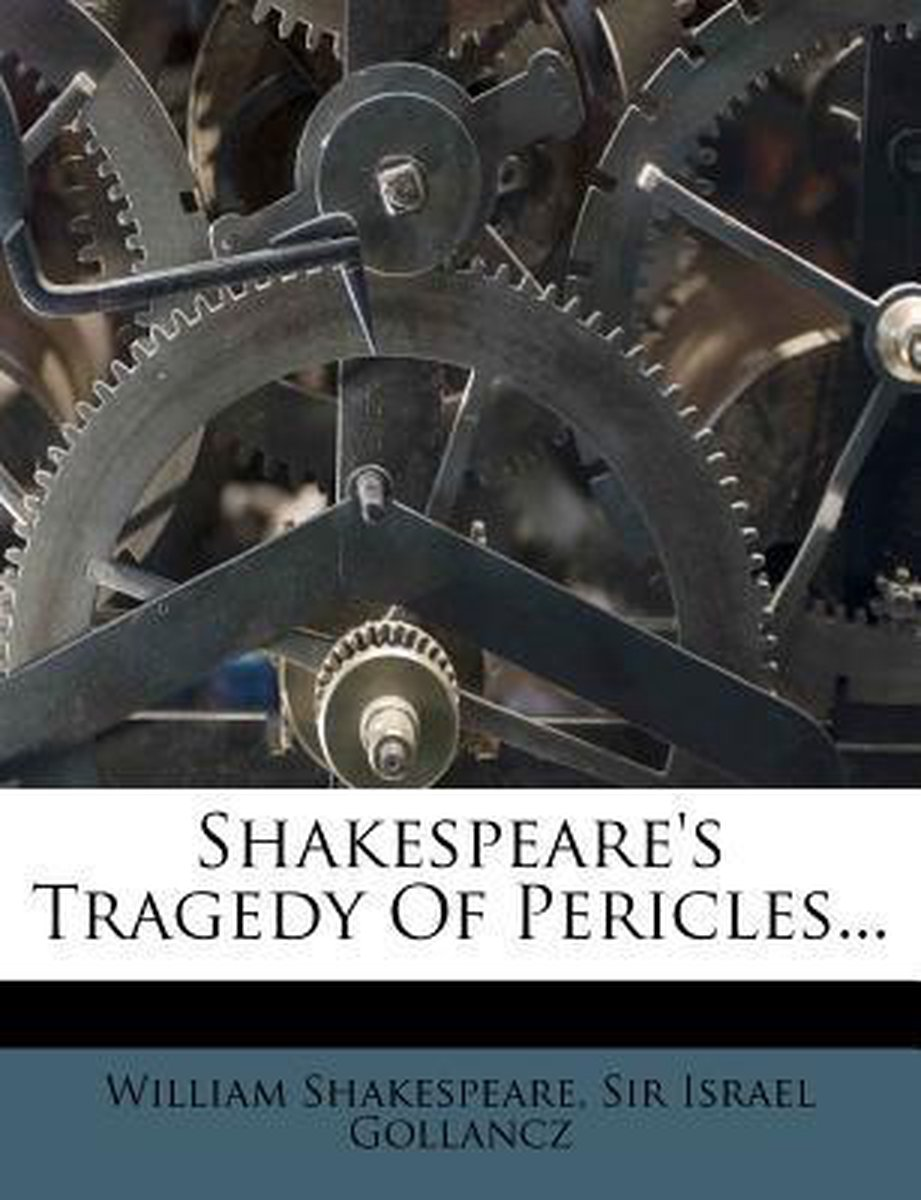 Shakespeare's Tragedy of Pericles...