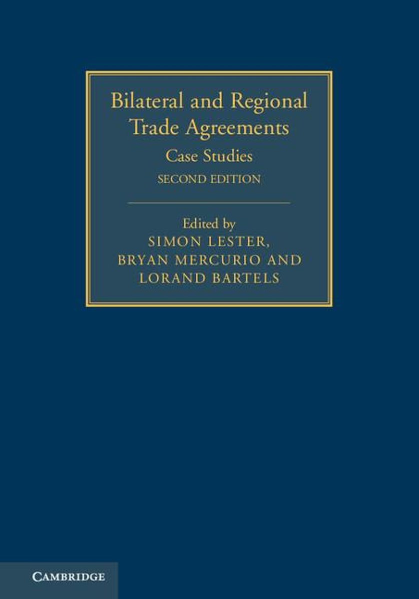 Bilateral and Regional Trade Agreements: Volume 2