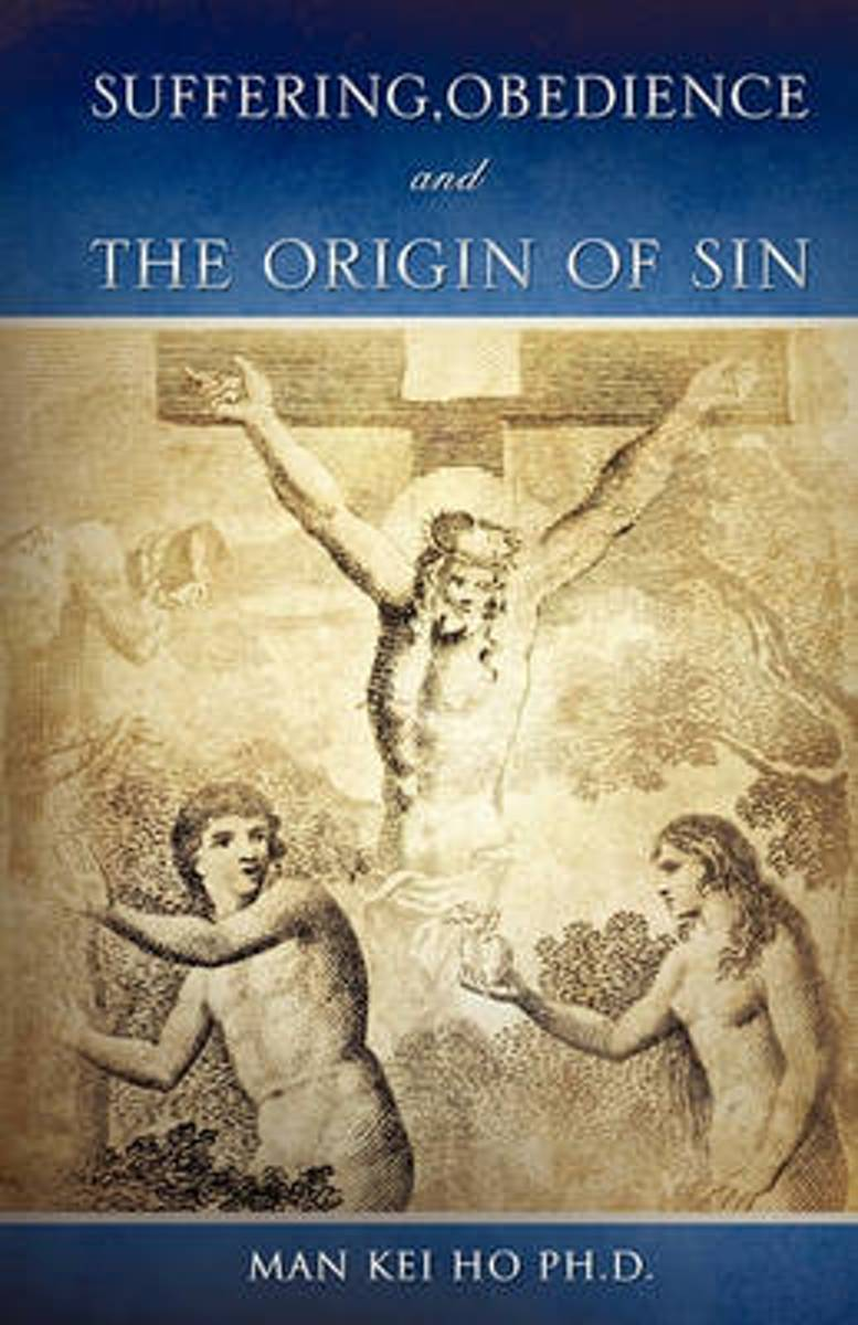Suffering, Obedience and the Origin of Sin