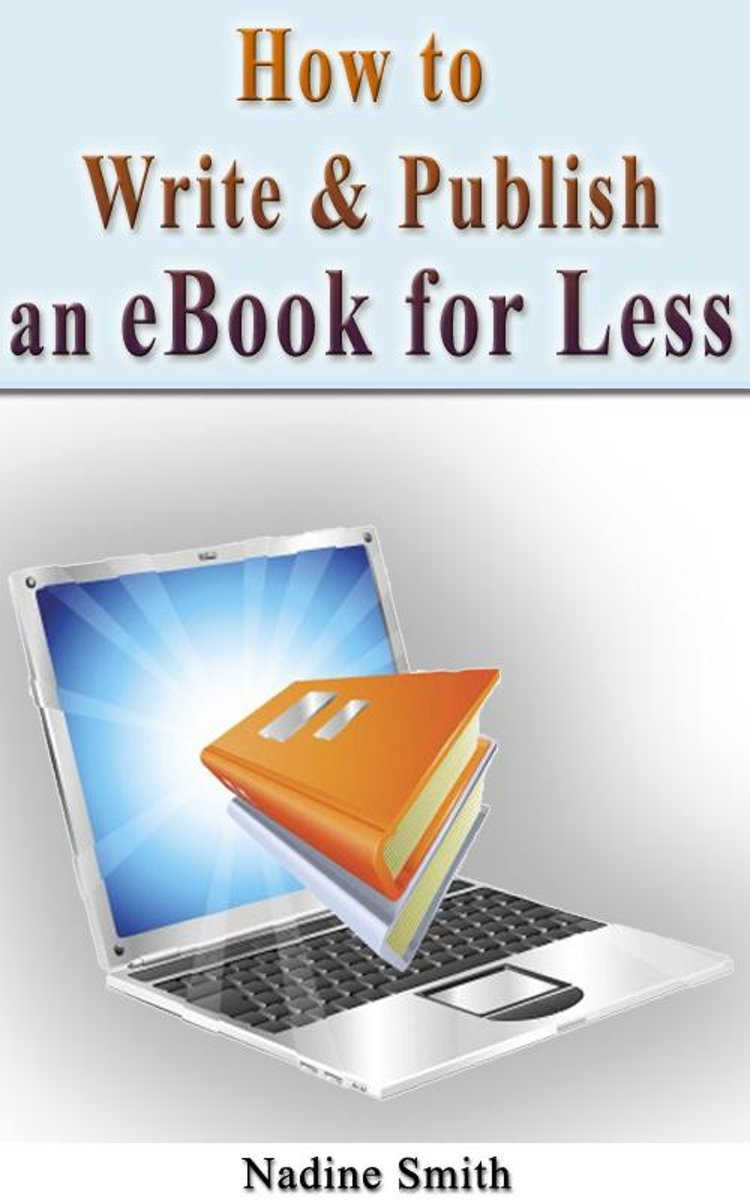 How To Write & Publish An Ebook For Less
