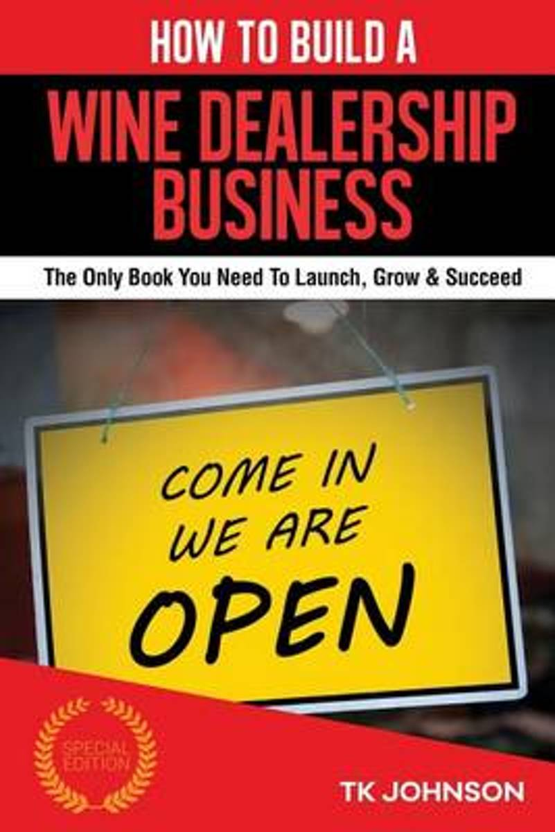 How to Build a Wine Dealership Business (Special Edition)