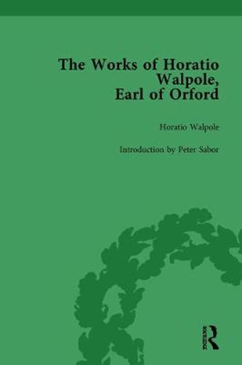 The Works of Horatio Walpole, Earl of Orford Vol 1