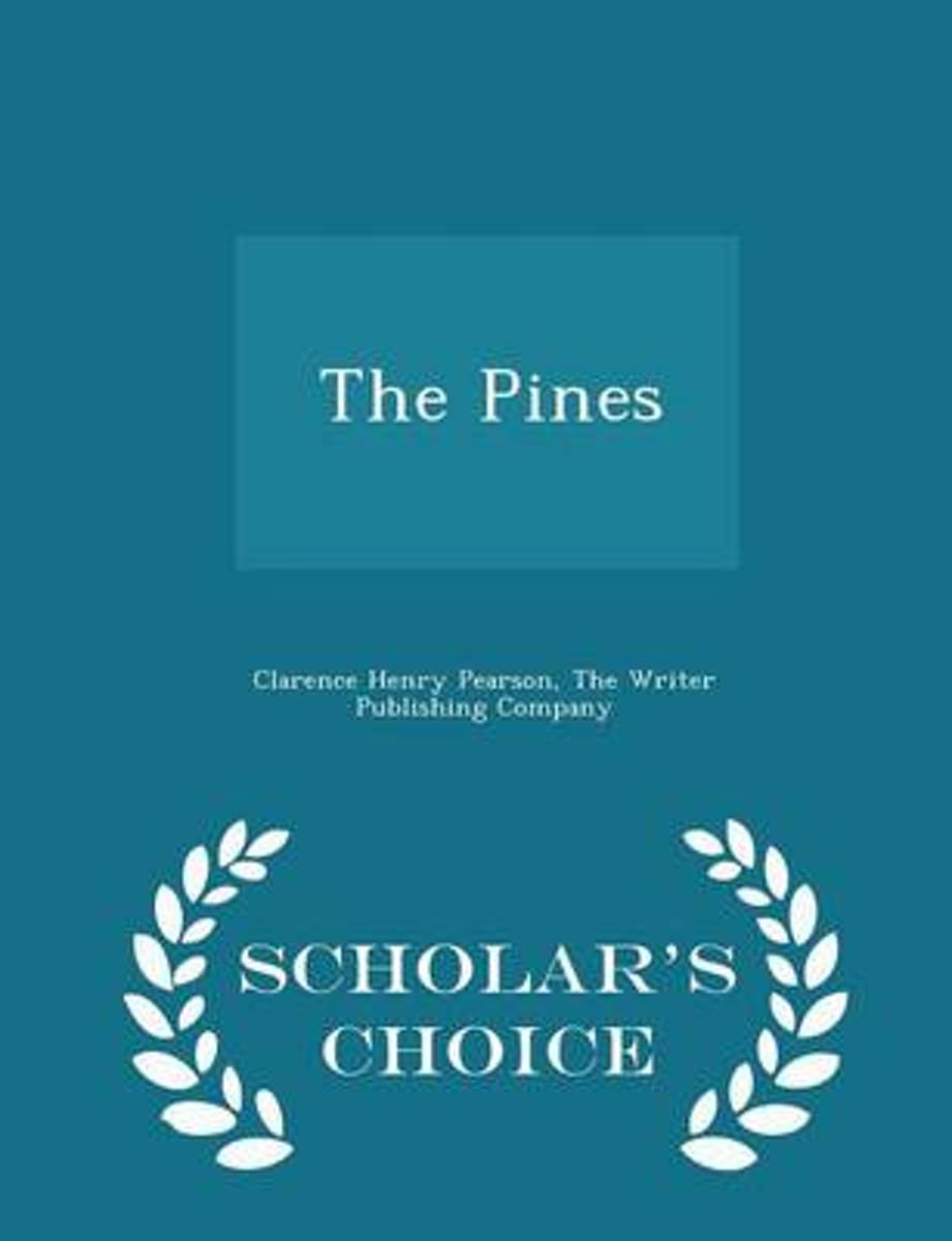 The Pines - Scholar's Choice Edition