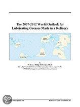 The 2007-2012 World Outlook for Lubricating Greases Made in a Refinery