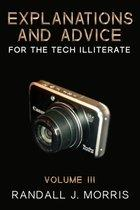 Explanations and Advice for the Tech Illiterate Volume III