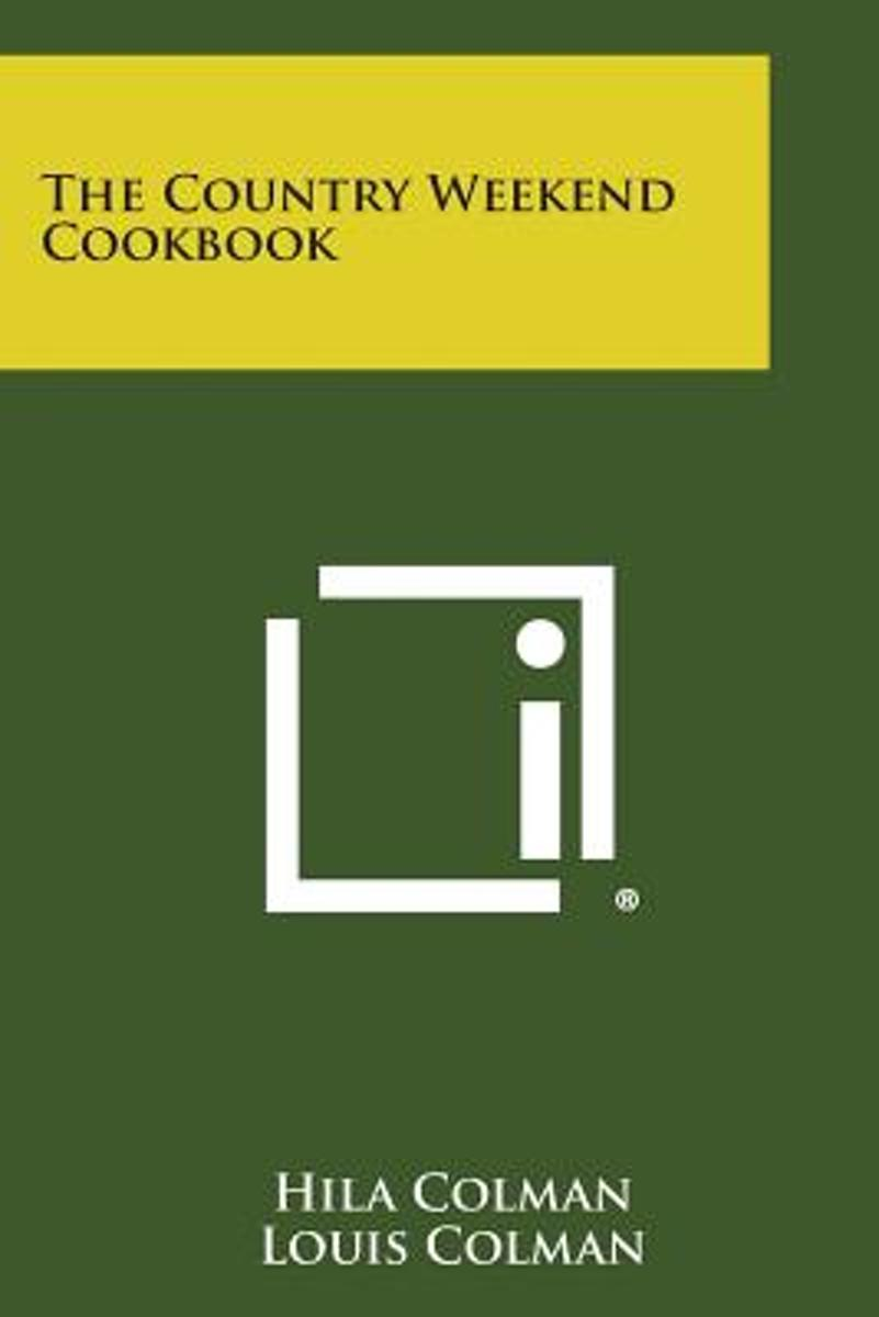 The Country Weekend Cookbook