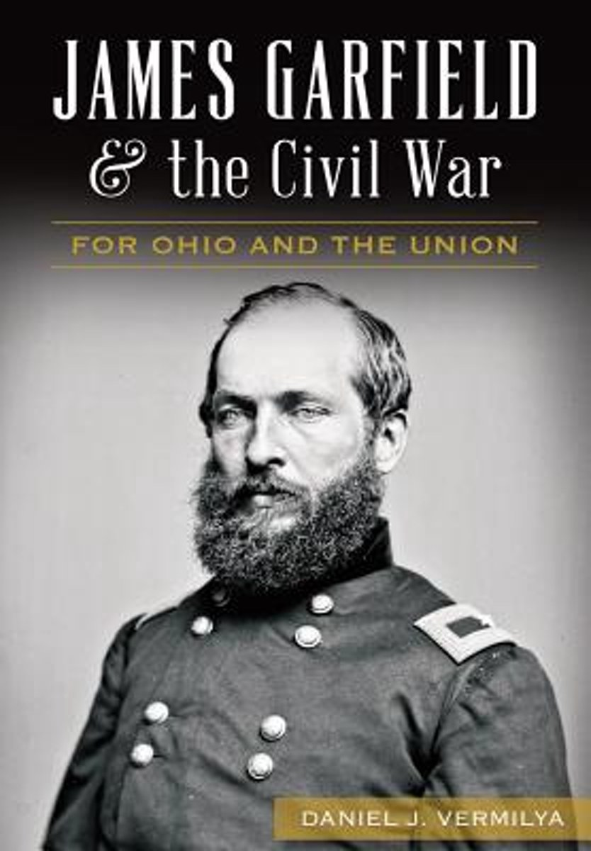 James Garfield and the Civil War