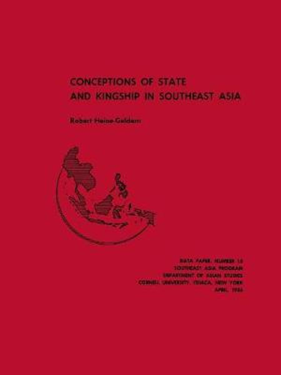 Conceptions of State and Kingship in Southeast Asia