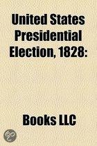 United States Presidential Election, 1828