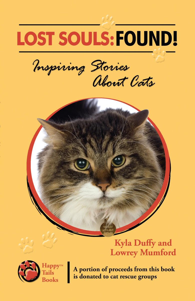 Lost Souls: FOUND! Inspiring Stories About Cats