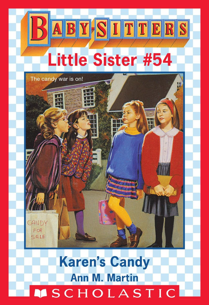 Karen's Candy (Baby-Sitters Little Sister #54)