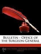 Bulletin - Office of the Surgeon-General