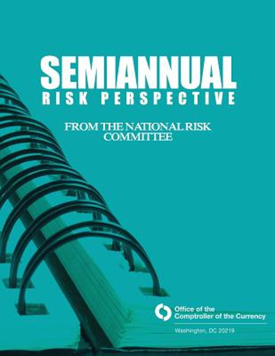 Semiannual Risk Perspective