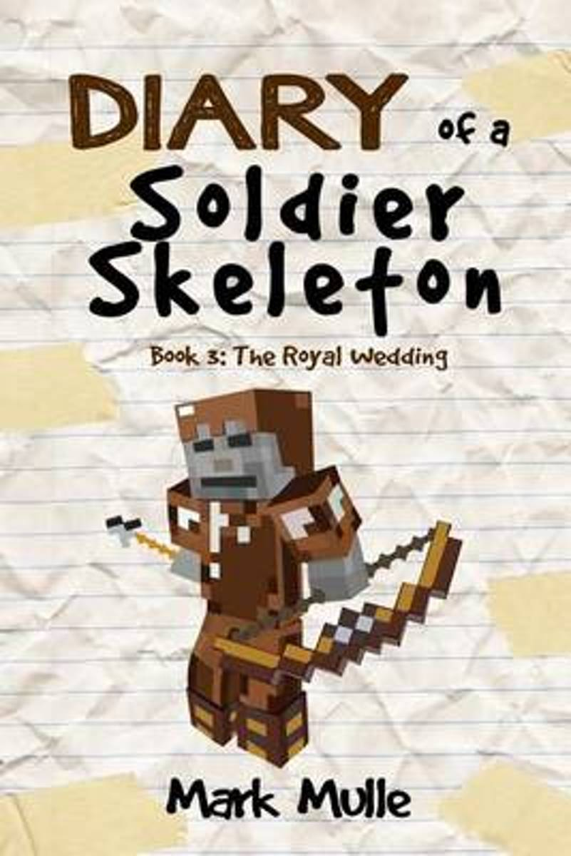 Diary of a Soldier Skeleton (Book 3)