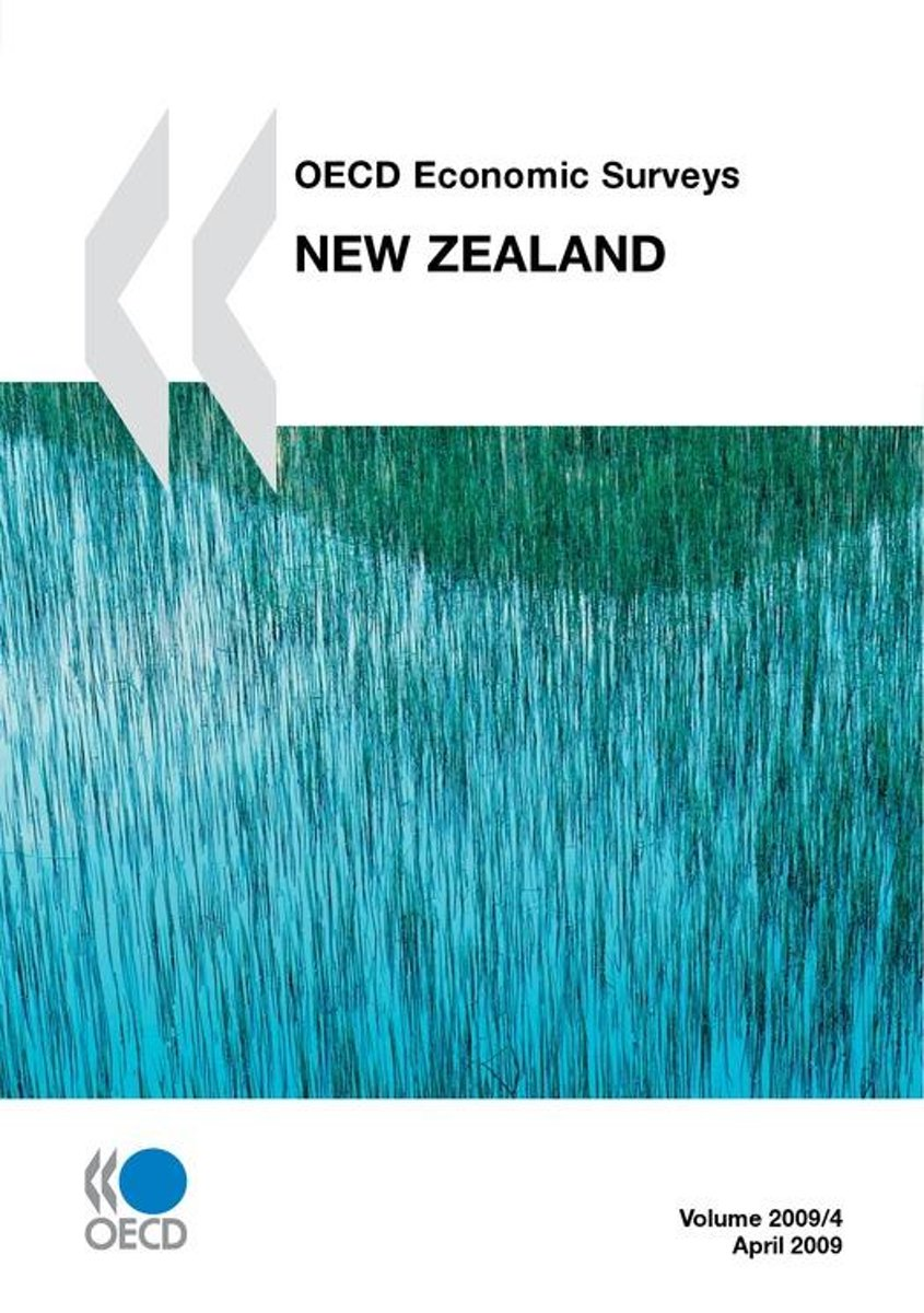 OECD Economic Surveys: New Zealand 2009
